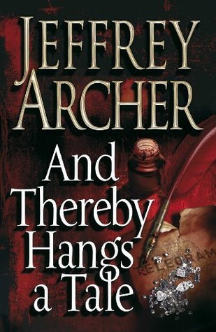 Review: And Thereby Hangs A Tale by Jeffrey Archer