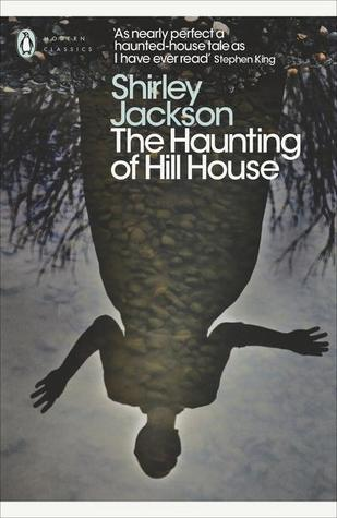 The Haunting of the Hill House – Shirley Jackson